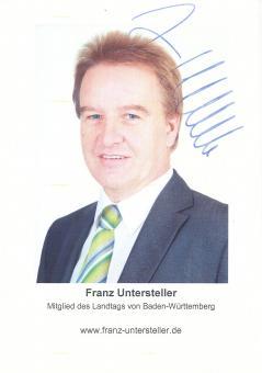 Franz Untersteller  Politik  Autogrammkarte original signiert