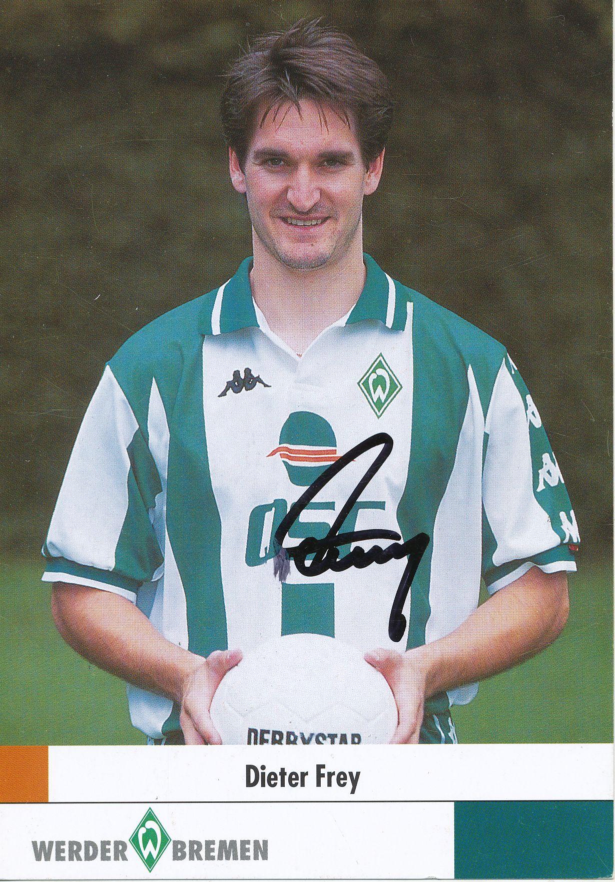 Kelocks Autogramme Dieter Frey 2000 2001 Sv Werder Bremen Fussball Autogrammkarte Original Signiert Online Kaufen