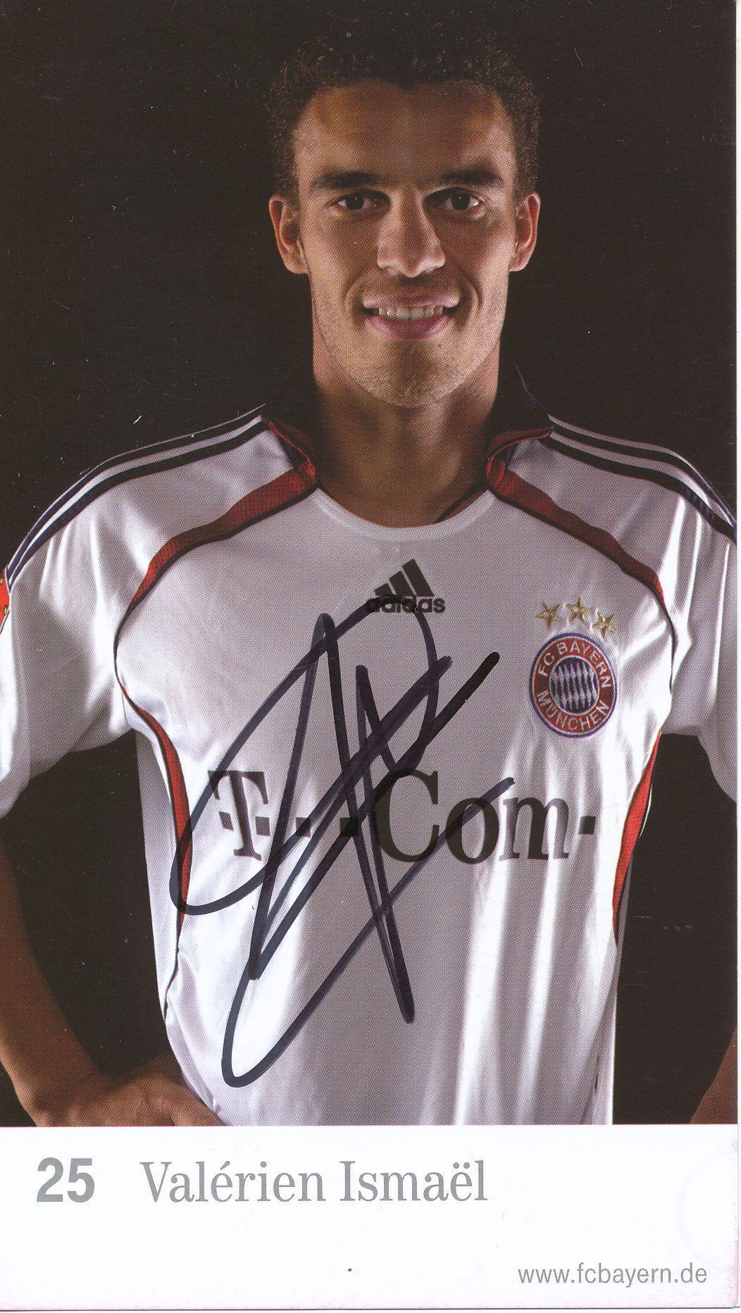 Valerien Ismael Autogrammkarte Bayern München 2006-07 Original Signiert